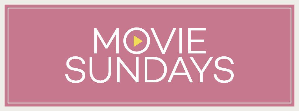 Movie Sundays