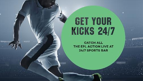English Premier League at 24/7 Sports Bar